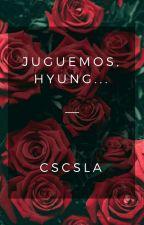 Juguemos, Hyung... 💜VHopeKook💜 by CSCSLa