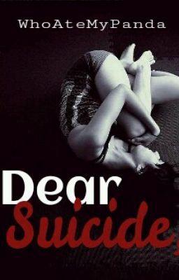 Dear Suicide,