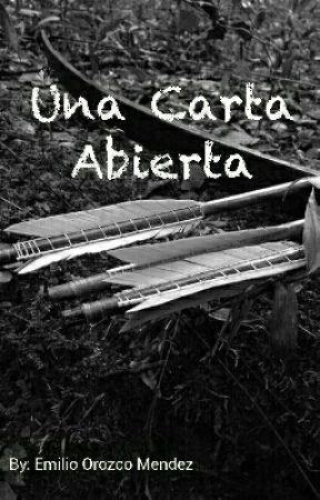 Una carta abierta by EmilioOrozcoMen
