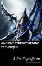 Ancient Strengthening Technique 1 by intanmadika