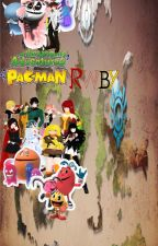 Ghost Adventures of Pac-Man and RWBY by AmrullahMohammad2