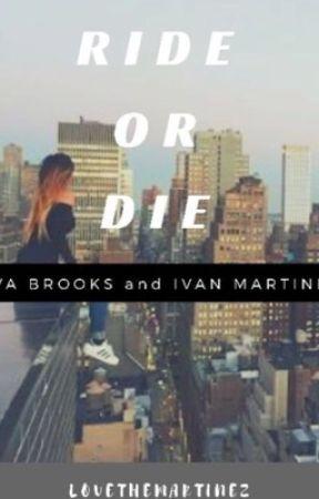 Ride or die -Ivan Martinez  by Jasperswhitlock