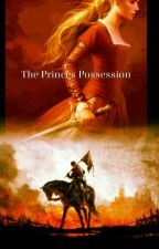 The Princes possession (Sequel To Kings Obsession) by DarkDragonRider
