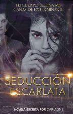 Seducción  escarlata by Dariagne