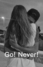 Go! Never! [Pozastaveno] by Tam_iik