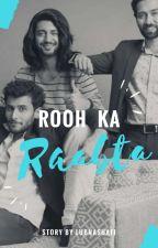 Rooh ka rabta-The vanwas conflict by lubnashafi