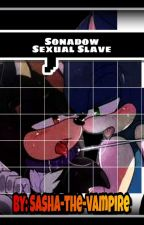 Sonadow Sexual Slave (+18) by Sasha-the-vampire