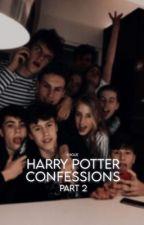 Harry Potter Confessions ↬ Parte 2 by -vxgue