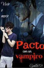 Pacto Con Un Vampiro by guillo73