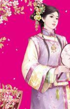 Trọng sinh chi Khang Hi vinh phi-Xao Chung Đích Tử Đằng by ngatran0903