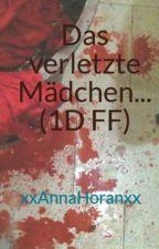 Das verletzte Mädchen... (1D FF) by xxAnnaHoranxx