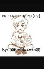 L.S. Mein kleiner Hybrid  by 00Emiliexoxo00