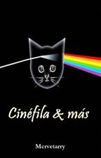 Cinéfila&más by Mcrvetarry