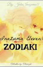 Zodiaki Inazuma Eleven by JuliaInazuma11
