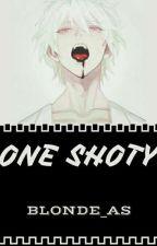 one shoty  /Zamówienia Zawieszone/✖️ by Blonde_AS