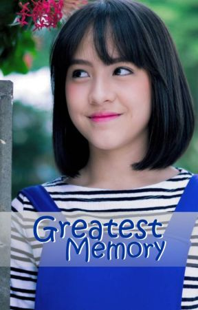 Greatest Memory by Seniman_Magang