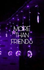 More Than Friends /// G.B.D by bbykxo