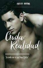 Cruda Realidad. by Forever_Baasima