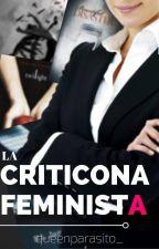 La Criticona Feminista by queenparasito_