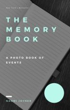 The Memory Book by __watch_me_nae_nae__