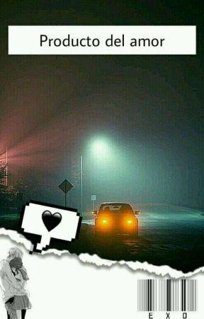 Producto Del Amor (Chanyeol de EXO)  by Willis_96