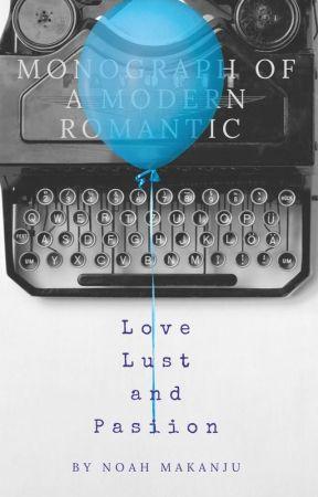 Monograph of a Modern Romantic by Nmakanju