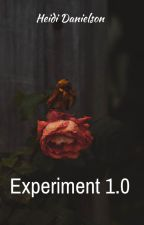 Experiment 1.0 by HufflepuffHeidi