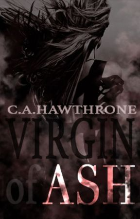Virgin of Ash by MsHawthrone
