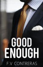 Good Enough © by Fer_Shu540