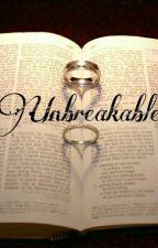 Unbreakable  by InkPrincessMarcia
