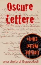 Oscure Lettere by ergoscripsit