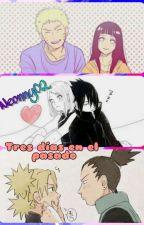 Un Mes En El Pasado {Naruto} #NarutoAwards by Neonny02