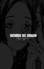 susurros del corazón. by itsmyjeon