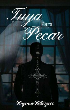 Tuya para Pecar (Libro #1. Serie Tuya) by virginia2604