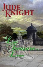 The Lost Treasure of Lorne by JudeKnight