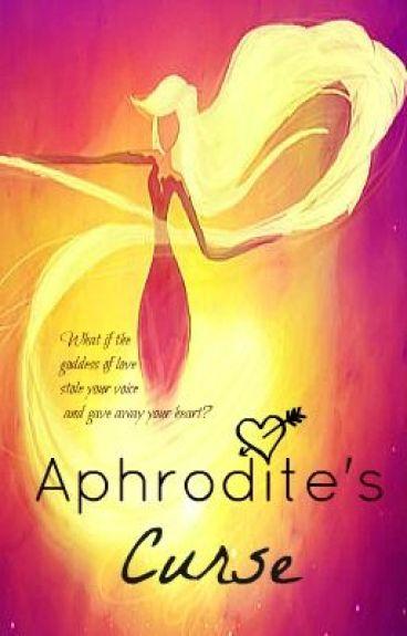Aphrodite's Curse by BlueMagnolia