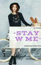 Stay With Me by Ssinze