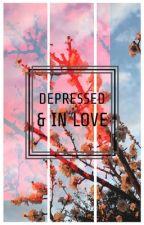 Depressed & In Love by depressedninlove