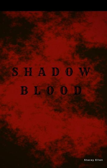 Shadow Blood
