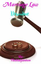 Marriage Law  by Thebluefantom
