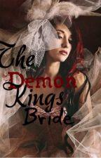 The Demon Kings Bride by darknightngale
