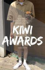 KIWI AWARDS 🥝 by -daddyv