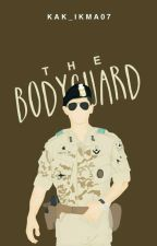 the bodyguard (proses Revisi) by kak_ikma07