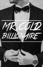 Mr. Cold Billionaire by Indah_M
