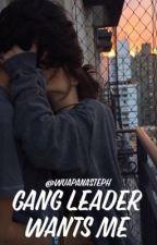 Gang Leader Wants Me (Rewritten) by wuapana