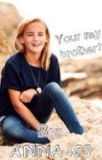 Your my brother? ||niall horan|| by anna456