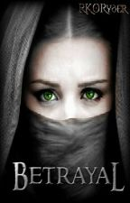 Betrayal (Shadow Hunters Trilogy #1) *COMPLETE* by TheNightWatchman
