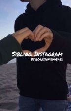 Sibling Instagram  Sequel 2 by graysonismybaex