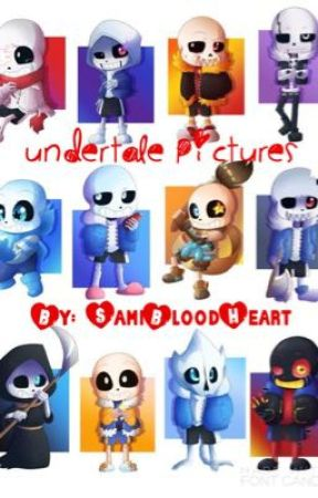Undertale Pictures - Continued by SamiBloodHeart