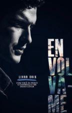 ENVOLVA-ME by thaikruger